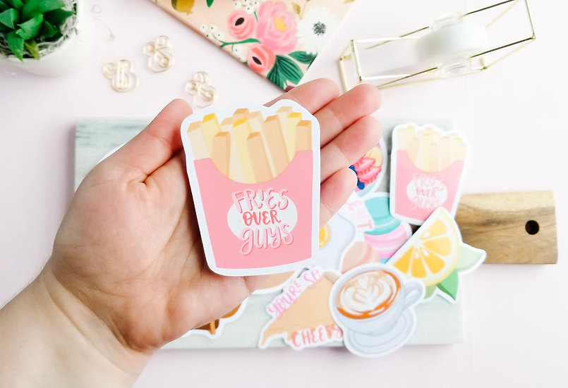 Fries Before Guys French Fries Sticker