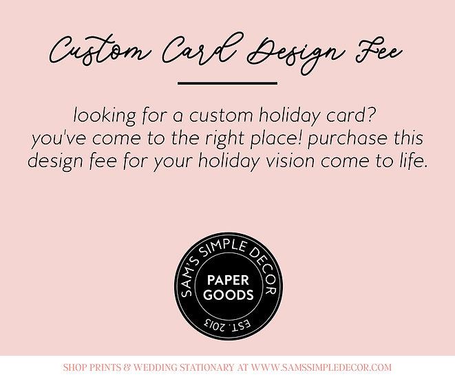 Custom Holiday Card Design Fee
