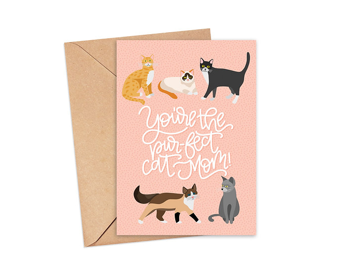 You're the Pur-fect Cat Mom Greeting Card