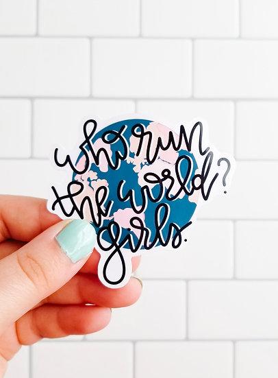 Who Run The World? Girls - Quote Sticker