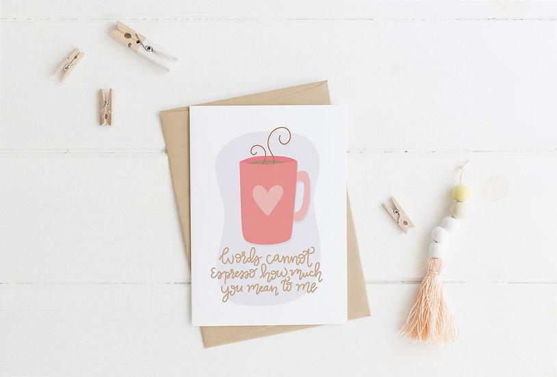 Words Cannot Espresso - Coffee Birthday Greeting Card