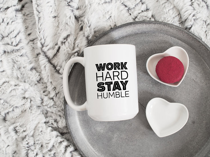 Work Hard Stay Humble - 15oz Ceramic Coffee Mug