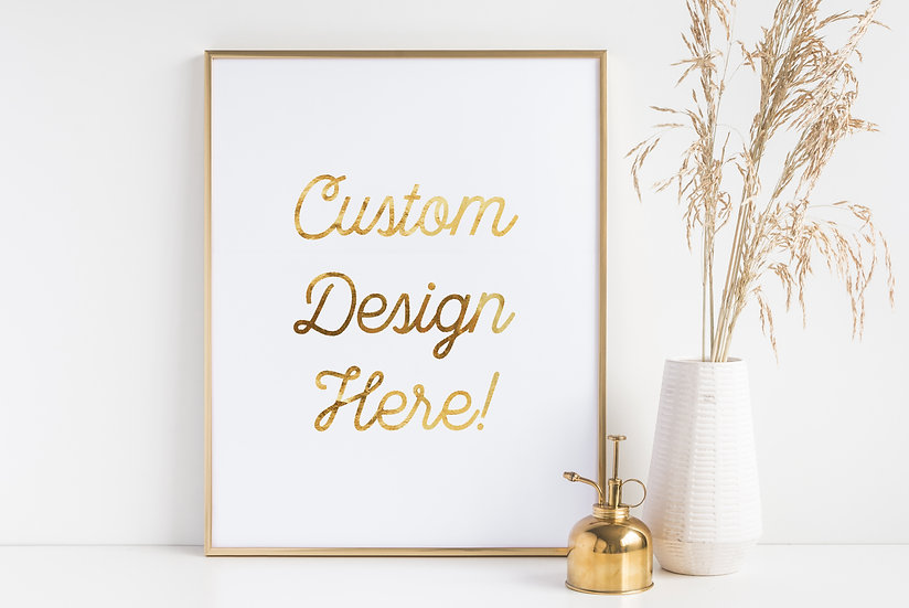 Custom Real Foil Print