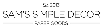 Sam's Simple Decor Paper Goods