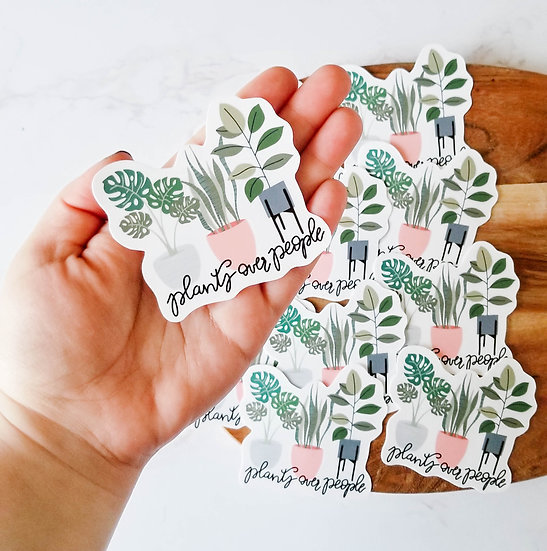 Plants Over People - Handmade Plant Sticker