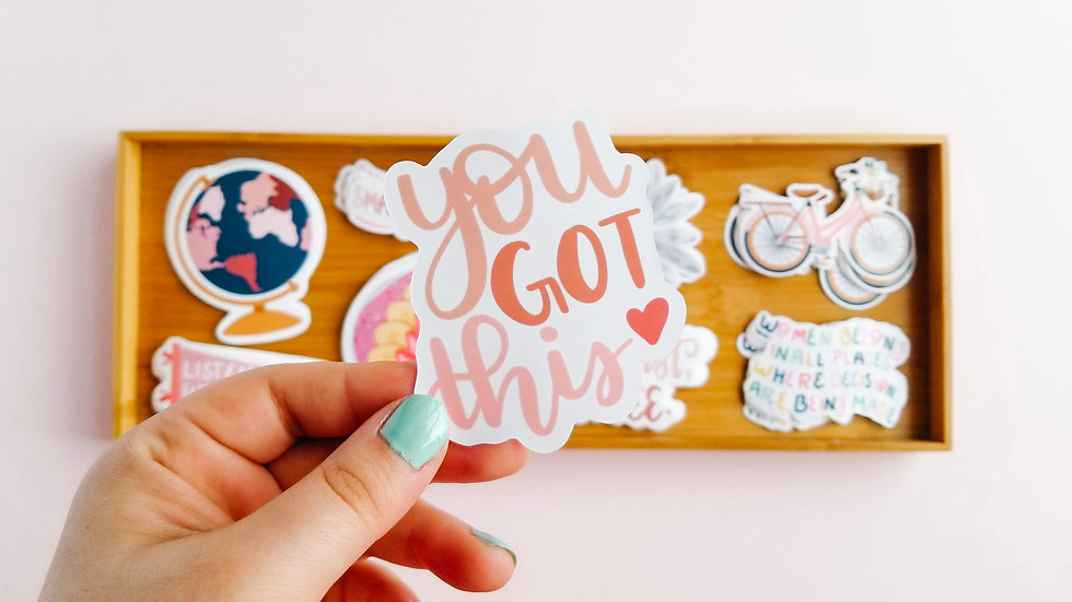 You Got This - Quote Sticker