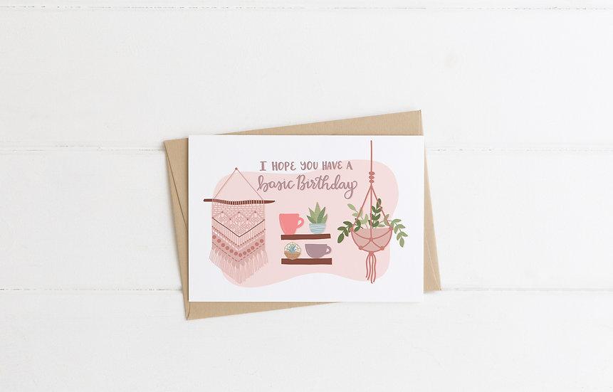 Basic Birthday - Funny Birthday Greeting Card
