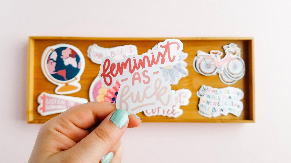 Feminist As Fuck - Quote Sticker