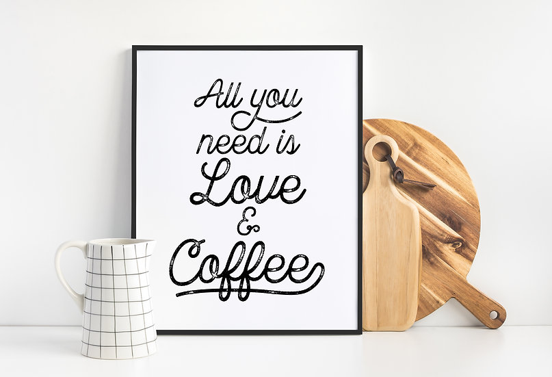 Love and Coffee - Cute Coffee Bar Quote Print