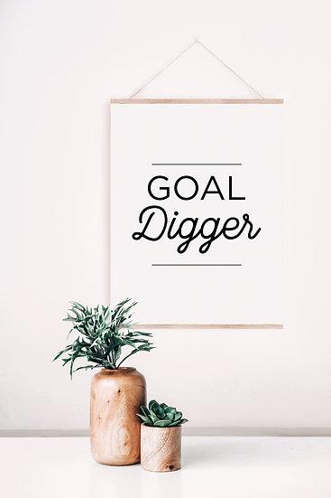 Goal Digger Digital Print