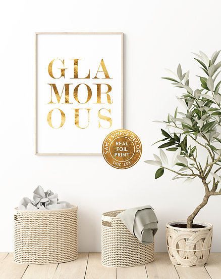 Glamorous - Real Foil Print