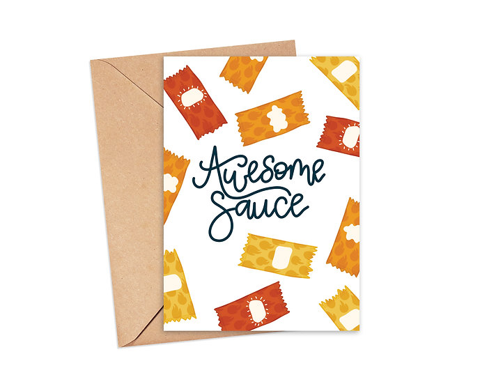 Awesome Sauce Funny Greeting Card