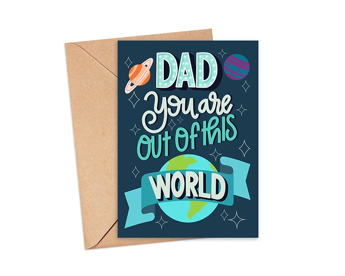 Dad You Are Out of This World! Father's Day Card