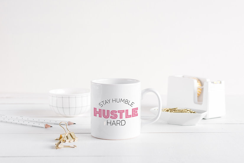 Stay Humble Hustle Hard - 11oz Ceramic Coffee Mug
