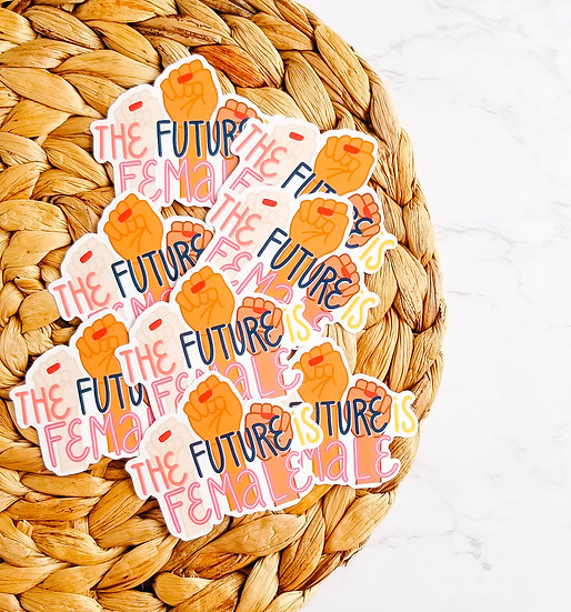 The Future is Female - Quote Sticker