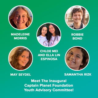 Joining Captain Planet Foundation's Youth Advisory Committee