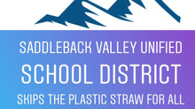 Saddleback Valley Unified School District Agrees to Skip the Plastic Straw!