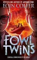 Fowl Twins - Eoin Colfer