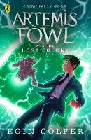 Artemis Fowl & The Lost Colony - Eoin Colfer