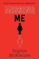 Missing Me - Sophie McKenzie