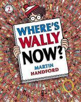 Where's wally Now - Martin Handford