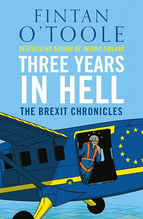 Three Years in Hell - Fintan O'Toole