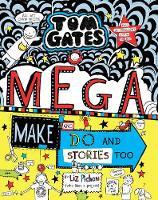 Tom Gates: Mega make & do - Liz Pichon