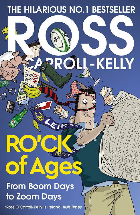Ro'ck of Ages - Ross O'Carroll-Kelly