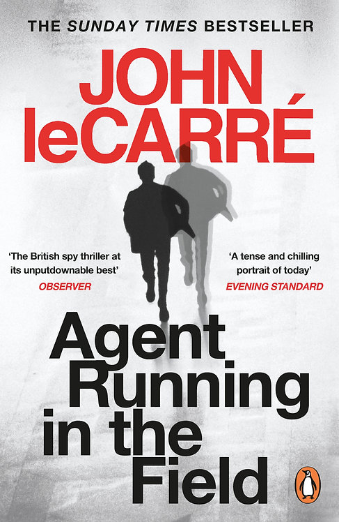 Agent in the Running Field - John le Carré