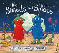 Smeds and the Smoos - Julia Donaldson H/B