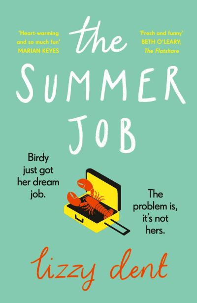 The Summer Job - Lizzy Dent