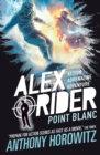 Alex Rider 2: point Blanc - Anthony Horowitz