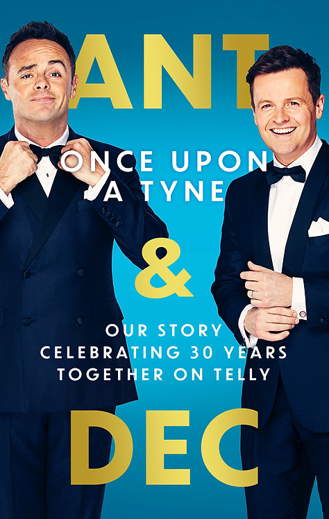 Once Upon a Tyne - Ant & Dec
