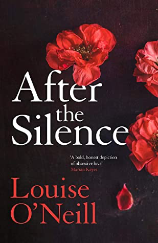 After the Silence - Lousie O'Neill