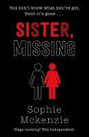 Sister Missing - Sophie McKenzie