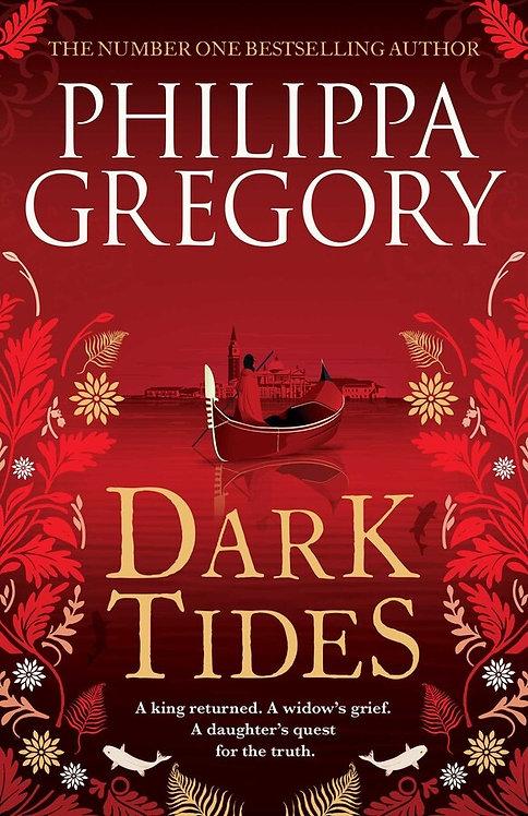 Dark Tides - Phillippa Gregory