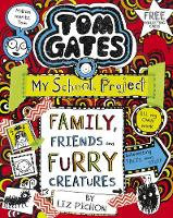Tom Gates: family friends and furry creatures - Liz Pichon