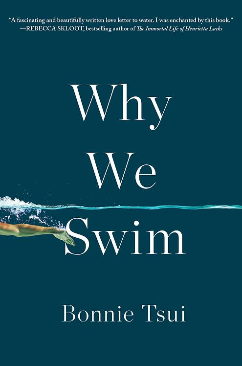 Why We Swim - Bonnie Tsui