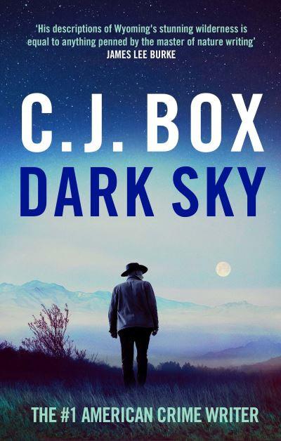 Dark Sky - C.J. Box