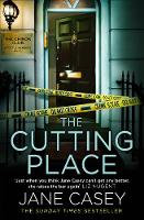 Cutting Place - Jane Casey
