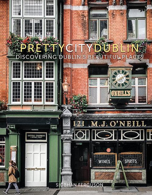 Pretty City Dublin - Siobhan Ferguson
