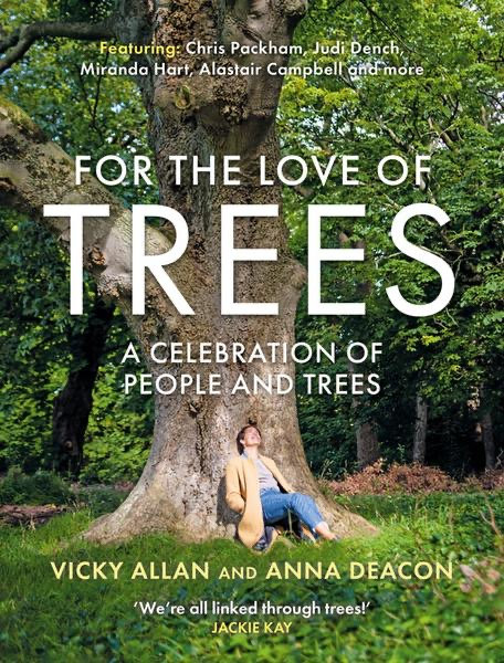 For The Love Of Trees - Allan and Deacon