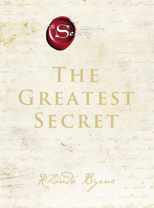 The Greatest Secret- Rhonda Byrne
