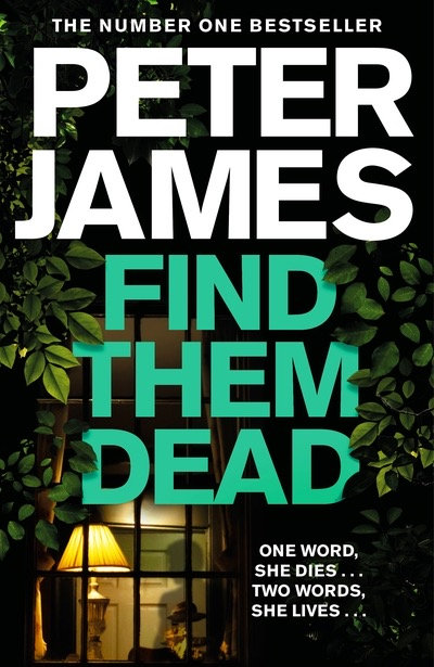 Find Them Dead - Peter James