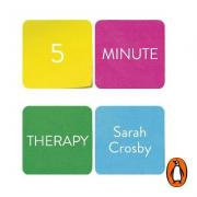 5 minute Therapy - Sarah Crosby