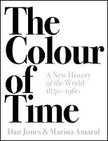 The Colour of Time - Dan Jones & Marina Amaral