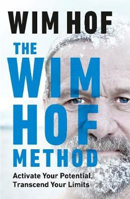 Wim Hof Method - Wim Hof