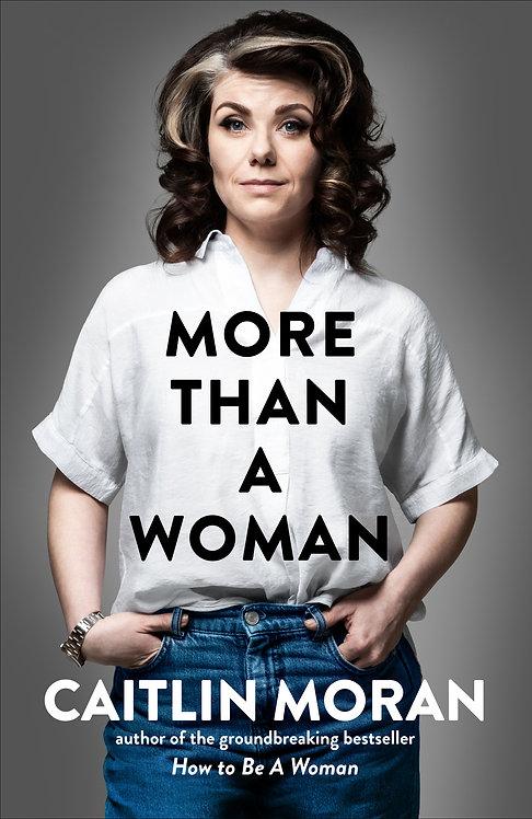 More Than Woman - Caitlin Moran