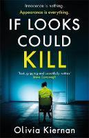 If Looks Could Kill - Olivia Tiernan
