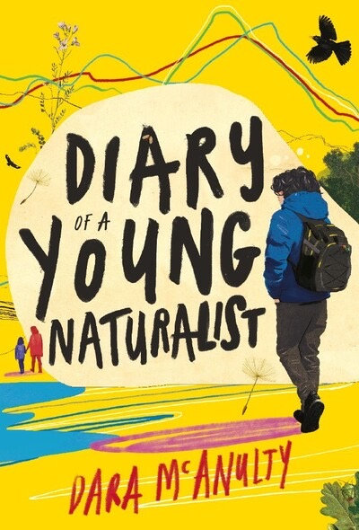 Diary of a Young Naturalist - Dara McNulty